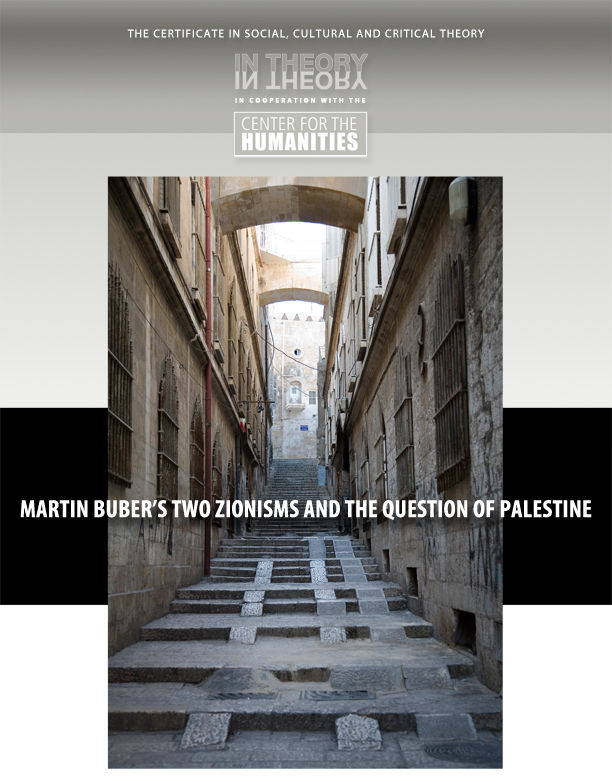 Martin Buber's Two Zionisms and the Question of Palestine