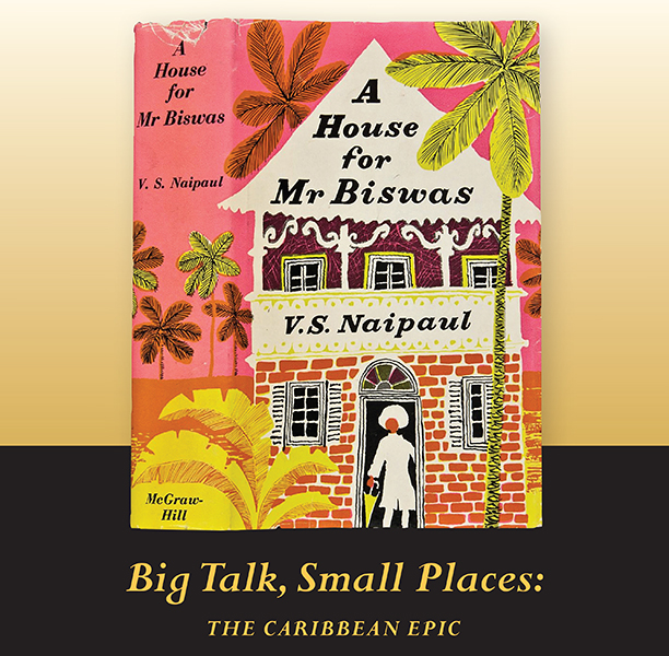 Big Talk, Small Places: The Caribbean Epic