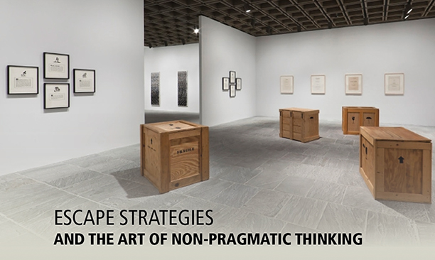 Escape Strategies and the Art of Non-Pragmatic Thinking